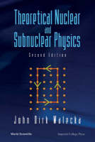 Theoretical Nuclear And Subnuclear Physics (Paperback)