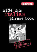 Italian Berlitz Hide This Phrase Book - Berlitz Hide This... S. (Paperback)
