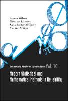 Modern Statistical And Mathematical Methods In Reliability - Series on Quality, Reliability and Engineering Statistics 10 (Hardback)