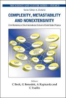 Complexity, Metastability And Nonextensivity - Proceedings Of The 31st Workshop Of The International School Of Solid State Physics - The Science And Culture Series - Physics (Hardback)