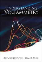 Understanding Voltammetry (Hardback)