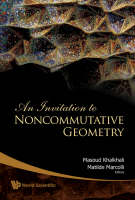 Invitation To Noncommutative Geometry, An (Paperback)