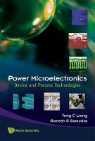 Power Microelectronics: Device And Process Technologies (Hardback)