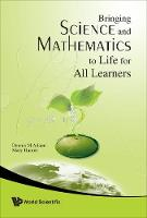Bringing Science And Mathematics To Life For All Learners (Hardback)