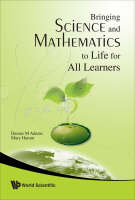 Bringing Science And Mathematics To Life For All Learners (Paperback)