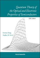 Quantum Theory Of The Optical And Electronic Properties Of Semiconductors (5th Edition) (Hardback)