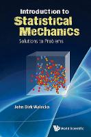 Introduction To Statistical Mechanics: Solutions To Problems (Paperback)