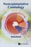 Noncommutative Cosmology (Hardback)