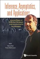 Inference, Asymptotics And Applications: Selected Papers Of Ib Michael Skovgaard, With Introductions By His Colleagues (Hardback)
