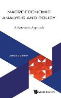 Macroeconomic Analysis And Policy: A Systematic Approach (Hardback)
