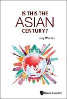 Is This The Asian Century? (Hardback)