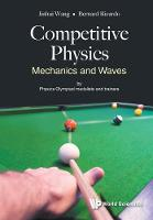 Competitive Physics: Mechanics And Waves (Paperback)