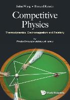 Competitive Physics: Thermodynamics, Electromagnetism And Relativity (Paperback)