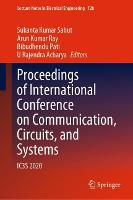 Proceedings of International Conference on Communication, Circuits, and Systems: IC3S 2020 - Lecture Notes in Electrical Engineering 728 (Hardback)