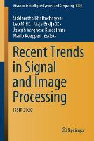 Recent Trends in Signal and Image Processing: ISSIP 2020 - Advances in Intelligent Systems and Computing 1333 (Paperback)