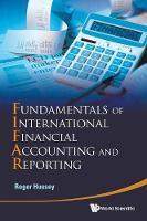 Fundamentals Of International Financial Accounting And Reporting (Hardback)