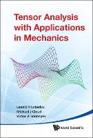 Tensor Analysis With Applications In Mechanics (Hardback)