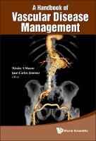 Handbook Of Vascular Disease Management, A