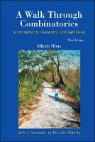 Walk Through Combinatorics, A: An Introduction To Enumeration And Graph Theory (Third Edition) (Hardback)