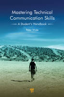 Mastering Technical Communication Skills: A Student's Handbook (Hardback)