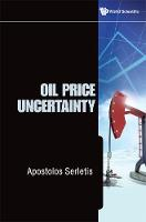 Oil Price Uncertainty (Hardback)