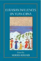 Eurasian Influences on Yuan China (Paperback)