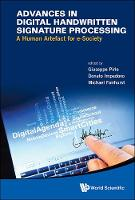 Advances In Digital Handwritten Signature Processing: A Human Artefact For E-society (Hardback)
