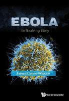 Ebola: An Evolving Story (Hardback)