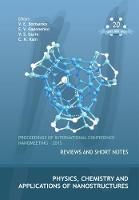 Physics, Chemistry And Applications Of Nanostructures - Proceedings Of The International Conference Nanomeeting - 2015 (Hardback)
