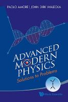 Advanced Modern Physics: Solutions To Problems (Paperback)