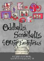 Oddballs, Screwballs and Other Eccentrics (Paperback)