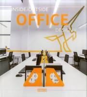 Inside Outside Office Design V (Hardback)