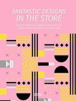 Fantastic Designs In The Store (Hardback)