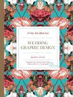 Fairy Tale About Love: Wedding Graphic Design (Hardback)