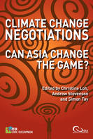 Climate Change Negotiations: Can Asia Change the Game? (Paperback)