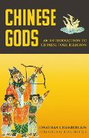 Chinese Gods: An Introduction to Chinese Folk Religion (Paperback)