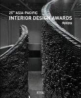 25th Asia-Pacific Interior Design Awards (Hardback)