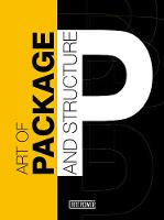 Art Of Package And Structure: With DVD-Rom (Hardback)