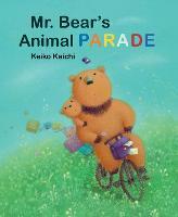 Mr. Bear's Animal Parade (Hardback)