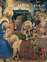 Three Kings: The Journey of the Magi (Hardback)