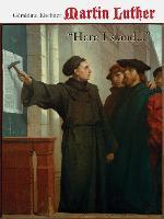 "Martin Luther: ""HERE I STAND..."" (Hardback)"