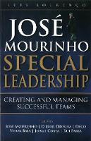 Jose Mourinho - Special Leadership