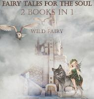 Fairy Tales For The Soul: 2 Books In 1 (Hardback)