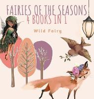 Fairies of the Seasons: 4 Books In 1 (Hardback)
