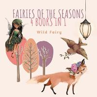 Fairies of the Seasons: 4 Books In 1 (Paperback)