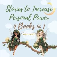 Stories to Increase Personal Power: 4 Books in 1 (Paperback)