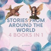 Stories From Around the World: 4 Books in 1 (Paperback)