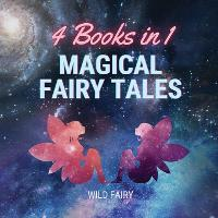 Magical Fairy Tales: 4 Books in 1 (Paperback)