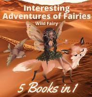 Interesting Adventures of Fairies