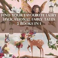 Find Your Favourite Fairy Educational Fairy Tales: 2 Books In 1 (Paperback)